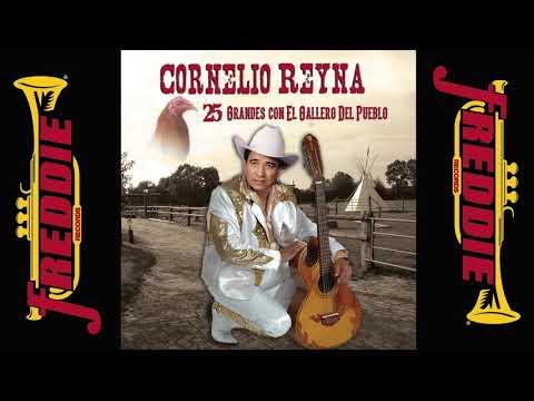 Cornelio Reyna - 25 Grandes Con El Mero Gallo! (Album Completo)