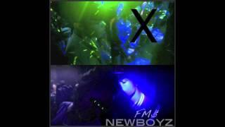 New Boyz - FM$ ( produced by Legacy )
