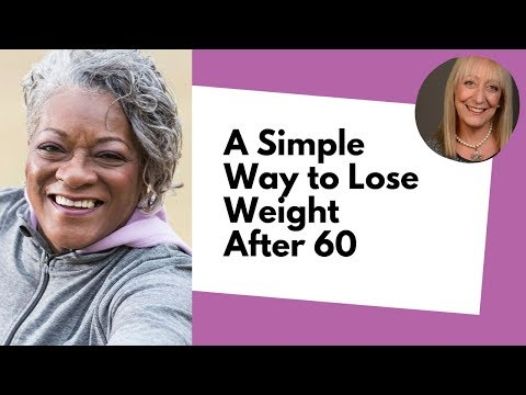 Simple Weight Loss After 60: How to Quickly Drop 30 Lbs (Without Dieting!)