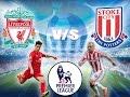 ليفربول وستوك سيتي  مباشر  10-04-2016 الدوري الانجليزي 15hgmt