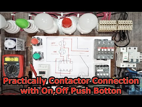 practically contactor connection with on off pushbutton/ wiring diagram of  the contactor no nc