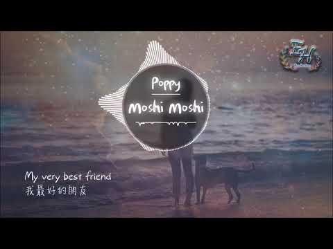 Poppy   Moshi Moshi【動態中英歌詞Lyrics】