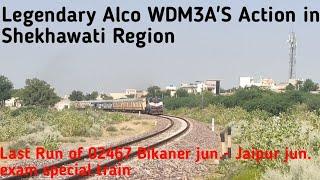 Last Run of 02467 bikaner jn to Jaipur jn exam special train || Legendary ALCO WDM3A action 💪