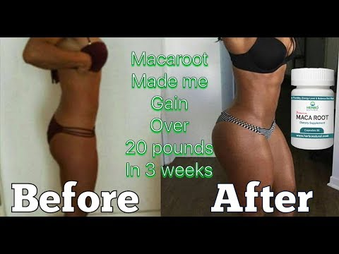 HOW TO GET A BIGGER BOOTY FAST | MACA ROOT | INSTANT RESULTS | I GAINED OVER 20 POUNDS!!