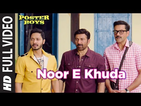 Noor E Khuda Full Video Song | Poster Boys | Kailash Kher | Sunny & Bobby Deol  Shreyas Talpade