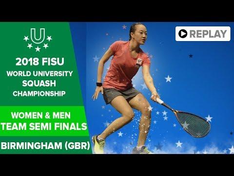 🔴 SQUASH - Team Semi Finals - 2018 FISU World University Champs