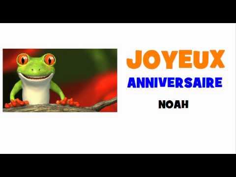 Joyeux Anniversaire Noah Youtube