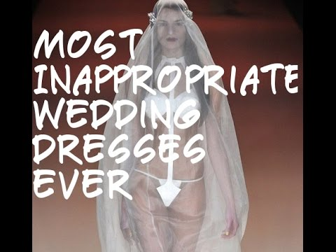 42 Most Inappropriate Wedding Dresses Ever - YouTube