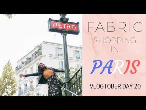 FABRIC SHOPPING IN PARIS - VLOGTOBER DAY 20 (HAUL)