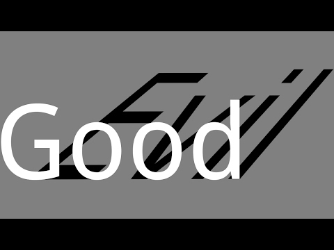 Good and Evil are Asymmetric