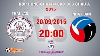 Thái Lan vs Nhật Bản - Chung kết Cúp bóng chuyền châu Á 2015 | FULL
