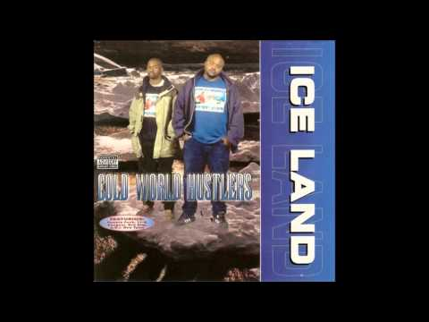 Cold World Hustlers. Ice Land (Full Album)