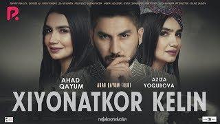 Xiyonatkor kelin (o'zbek film) | Хиёнаткор келин (узбекфильм) 2019