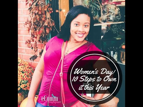 It's Women's Day! 10 Ways To OWN It This Year!