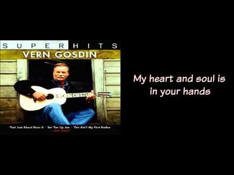 Vern Gosdin   Do You Believe Me Now With Lyrics