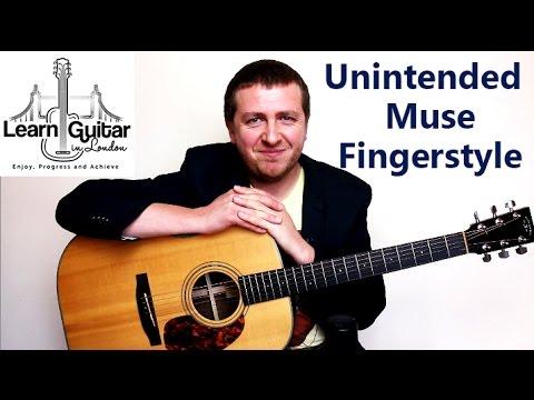 Unintended - Muse - Fingerstyle Guitar Tutorial - Grade 6 - Intermediate - Part 1
