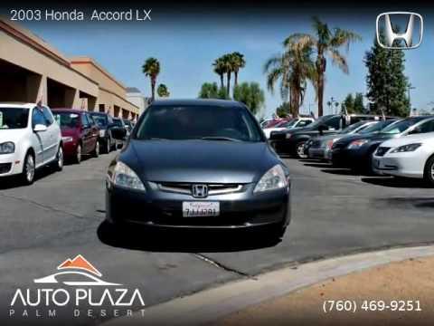 2003 Honda  Accord LX - Auto Plaza Palm Desert