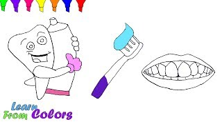 How To Draw Teeth Toothpaste Toothbrush Coloring & Drawing For Kids
