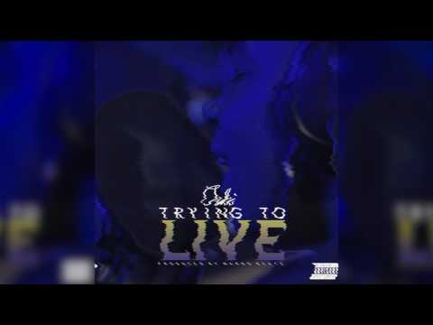 Trying To Live - Oski