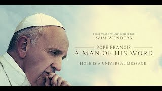 """Exposing the Movie: """"Pope Francis: A Man of His Word"""" 