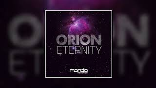 Orion - Eternity (Daniel Kandi Remix) [Mondo Records]