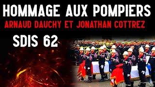 Hommage aux pompiers Arnaud Dauchy et Jonathan Cottrez  [La cour d'honneur #14]