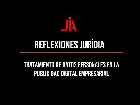JURÍDIA  reflection on the processing of personal data in business digital advertising