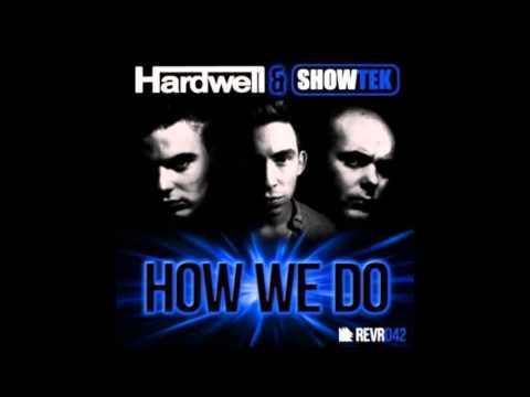 Hardwell & Showtek - (That's) how we do [HQ]