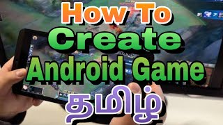 How To Make Your Own Android Game In Tamil (தமிழ்)