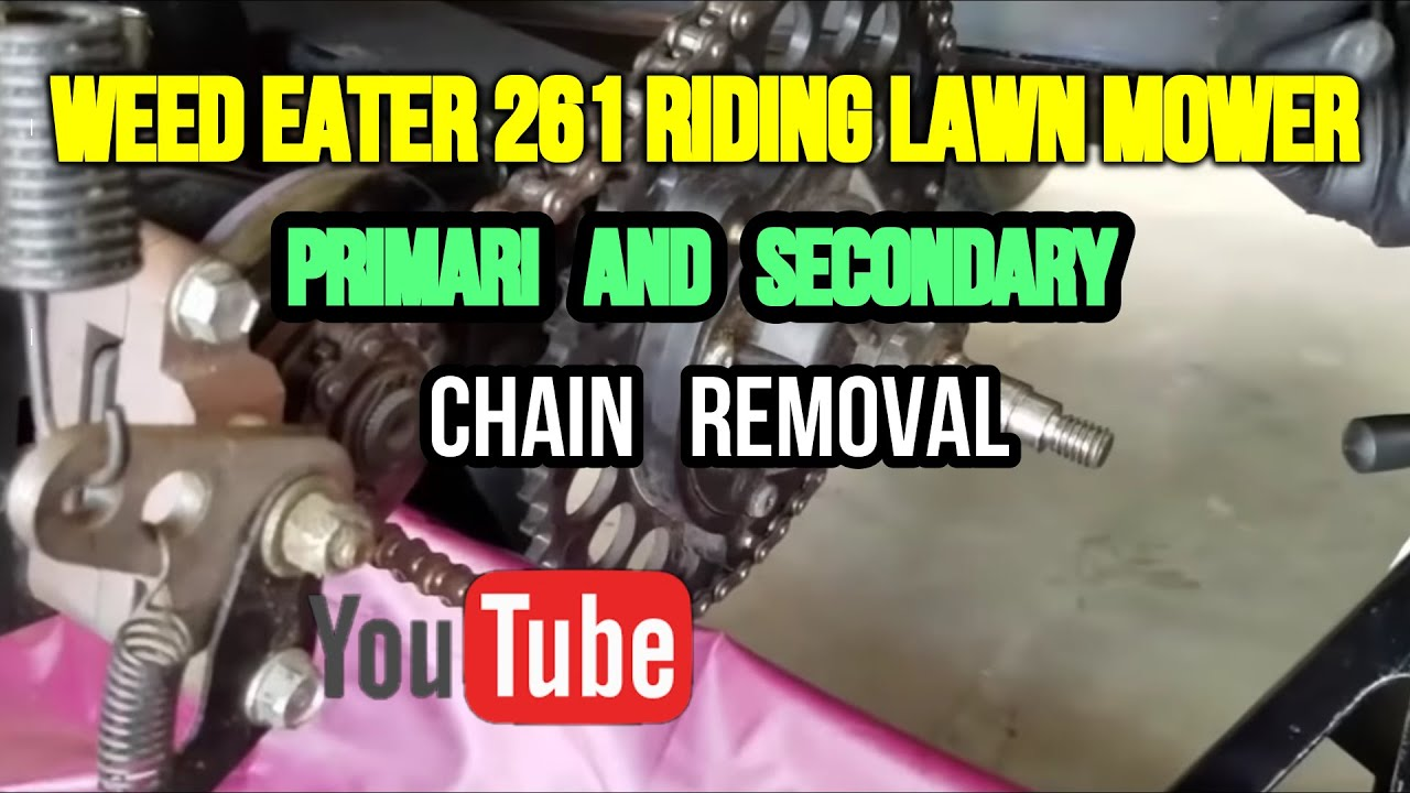 Weed Eater One Riding Lawn Mower Chain Removal (Tutorial)  YouTube