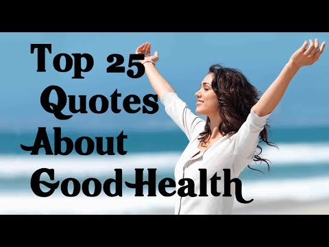 Good Health Quotes Custom Top 25 Quotes About Good Health Wellbeing Wellness & Illness