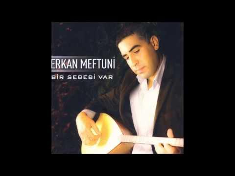 Erkan Meftuni - Bir Görüşte Sevdim Seni (Deka Müzik)
