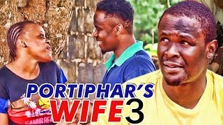 Portiphar's wife 3 (ken erics) - latest 2017 nigerian nollywood movies