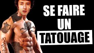 SE FAIRE UN TATOUAGE - MDR#46