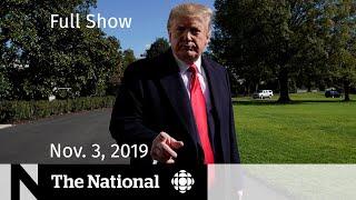 The National for Sunday, November 3, 2019
