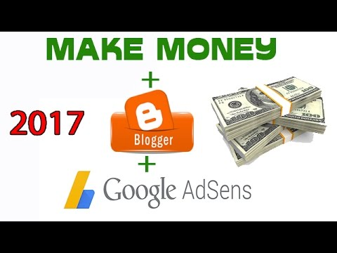 How to Make Money With Blogger and Adsense (Hindi) 2017