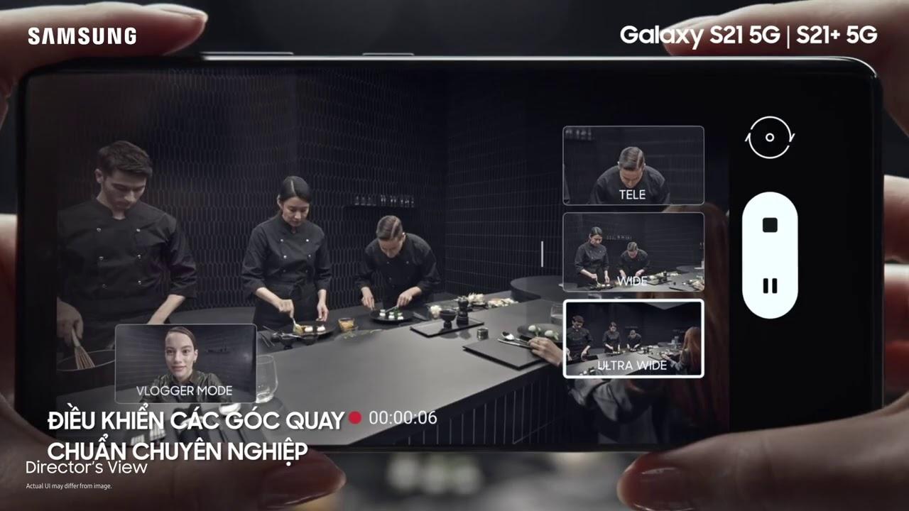 Galaxy S21 Series – Điểm lại khoảnh khắc sự kiện Unpacked 14.01.2021