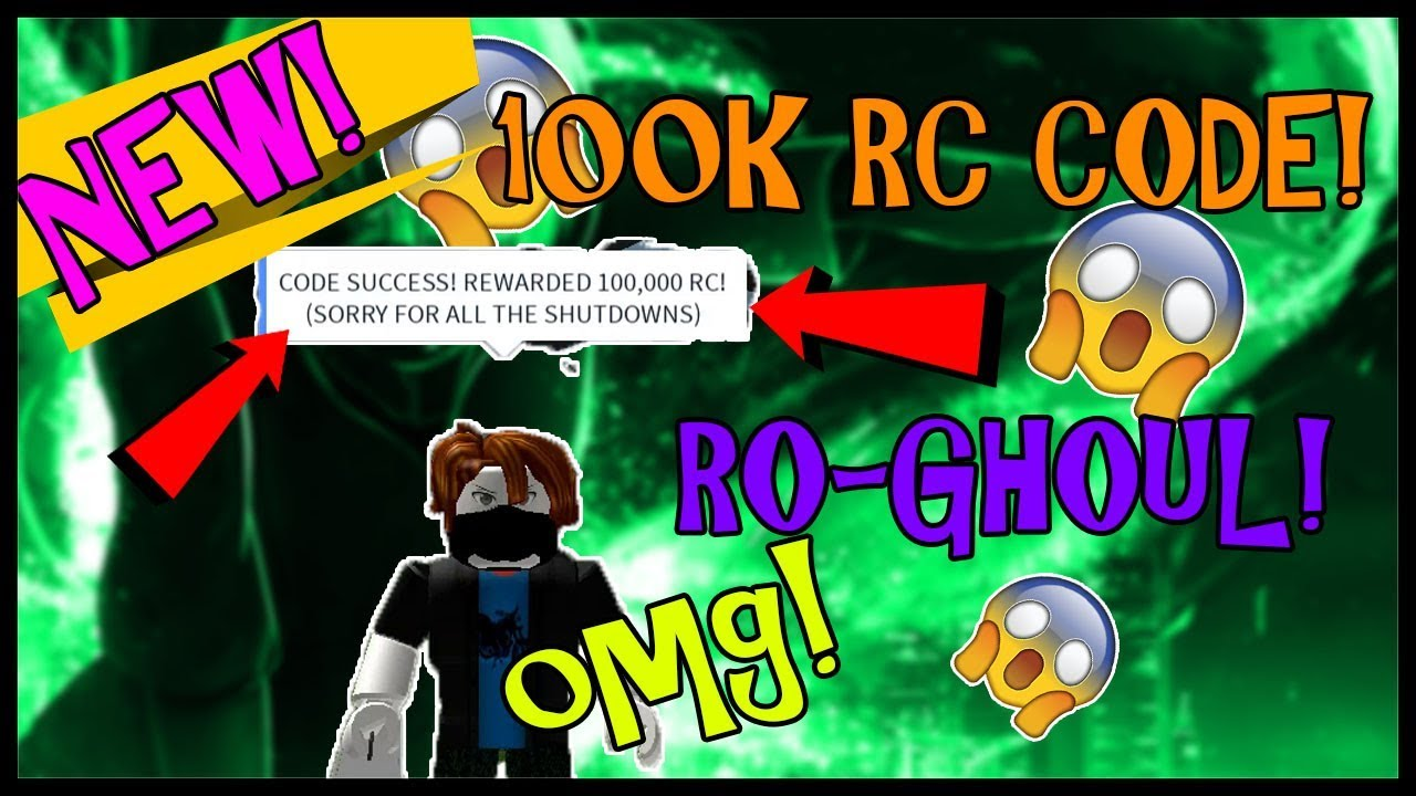 Roblox Ro Ghoul Codes 2018 New Code 100 000 Rc Cells Redeem Asap Ro Ghoul Roblox Youtube