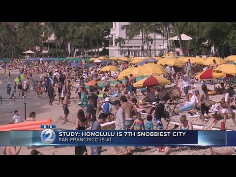 Honolulu is one of the snobbiest cities in America