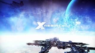 X Rebirth - Reveal Trailer [HQ]