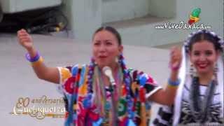 Guelaguetza 2012: Flor de Piña (30 de julio)