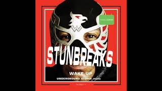 #StunBreaks - Wake Up (Original Mix)