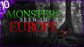 10 STRANGE Creatures Seen in Europe | Darkness Prevails