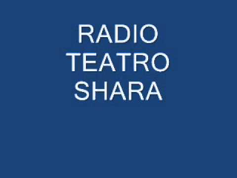 RADIO TEATRO SHARA 2