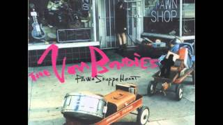 The Von Bondies - Pawn Shoppe Heart/Try A Little Tenderness