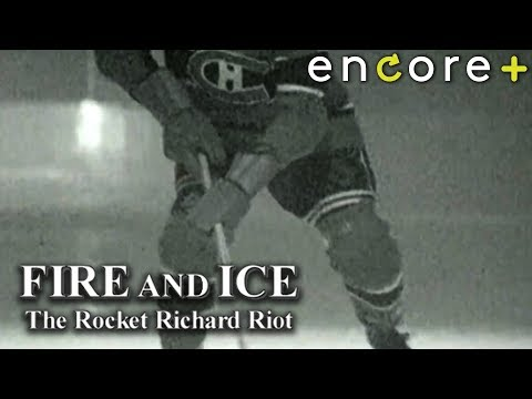 Fire and Ice: The Rocket Richard Riot – Feature, Documentary