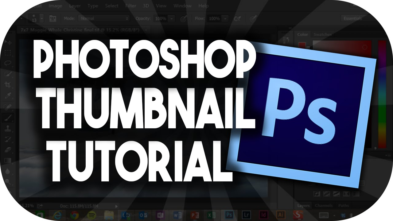 How To Make Thumbnails In Photo 2016 Cs6 You