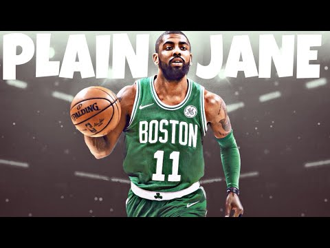 "Kyrie Irving ""Plain Jane"" Celtics Mix  ᴴᴰ"