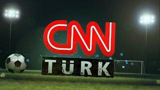 Zamanı gelmişti… Süper Lig maç özetleri CNN TÜRK'te!