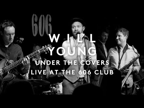 Will Young | Under the Covers at the 606 Club, London